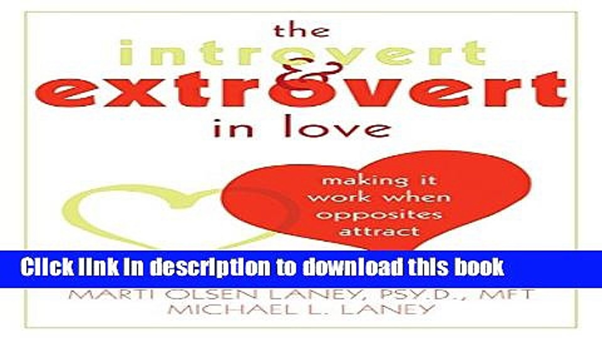 The Introvert and Extrovert in Love: Making It Work When Opposites Attract