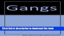 Download GANGS - A Guide to Understanding Street Gangs PDF Free