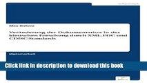 Read Veranderung Der Dokumentation in Der Klinischen Forschung Durch XML, Edc Und Cdisc-Standards