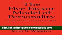 Read Book The Five-Factor Model of Personality: Theoretical Perspectives ebook textbooks