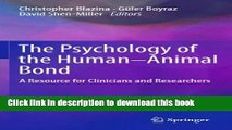 [PDF] The Psychology of the Human-Animal Bond: A Resource for Clinicians and Researchers Download