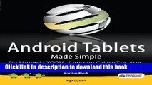 Read Android Tablets Made Simple: For Motorola XOOM, Samsung Galaxy Tab, Asus, Toshiba and Other