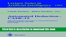 Read Automated Deduction - CADE-15: 15th International Conference on Automated Deduction, Lindau,
