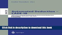 Read Automated Deduction - CADE-18: 18th International Conference on Automated Deduction,