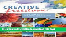 Read Creative Freedom: 52 Art Ideas, Projects and Exercises to Overcome Your Creativity Block PDF