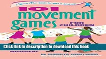 Read 101 Movement Games for Children: Fun and Learning with Playful Movement (SmartFun Books)
