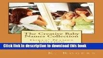 Download The Creative Baby Names Collection: Girls  Names Edition  PDF Online