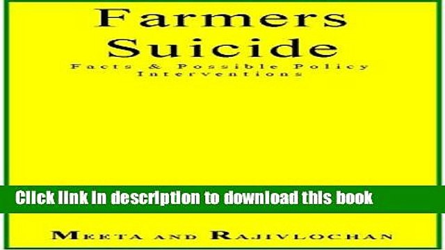 Read Farmers Suicide Facts   Possible Policy Interventions Ebook Free