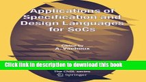 Read Applications of Specification and Design Languages for SoCs: Selected papers from FDL 2005