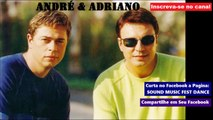 ANDRÉ & ADRIANO - Ti ti ti