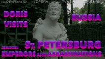 Emperors and Assassinations, Doris Visits St Petersburg, Russia