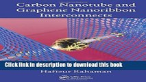 Download Carbon Nanotube and Graphene Nanoribbon Interconnects  Ebook Online