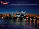 CFDs vs Futuros e Warrants - Parte 1
