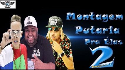 MC G15 MC Kalzin MC Magrinho Montagem Putaria Pra ÉLas 2 ( Marquinhos DJ )