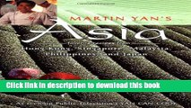 Read Martin Yan s Asia: Favorite Recipes from Hong Kong, Singapore, Malaysia, Philippines, and