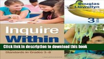 [Download] Inquire Within: Implementing Inquiry- and Argument-Based Science Standards in Grades