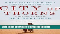 [PDF] City of Thorns: Nine Lives in the World s Largest Refugee Camp [Download] Online