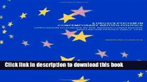 Read Euroscepticism in Contemporary British Politics: Opposition to Europe in the Conservative and