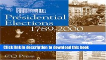 Read Presidential Elections, 1789-2000 (Presidential Elections Since 1789)  Ebook Free