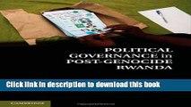 Download Political Governance in Post-Genocide Rwanda  Ebook Free