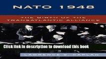 Read NATO 1948: The Birth of the Transatlantic Alliance  Ebook Free