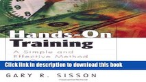 [Download] Hands-On Training: A Simple and Effective Method for On-the-Job Training  Full EBook