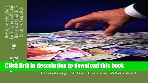 [PDF] Day Trading Forex For Profit : How To Trade Forex Like Institutional Shark Trader Little