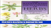 Download The Illustrated Encyclopedia of Herbs: Their Medicinal and Culinary Uses E-Book Download