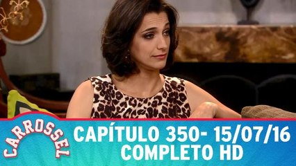 Carrossel 350 - 15.07.16 - Completo HD