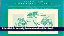 Read Books Tolkien and the Critics; Essays on J. R. R. Tolkien s the Lord of the Rings, ebook