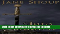 Read Books Into Shadow: Chronicles of Azulland - Book 3 (The Chronicles of Azulland) (Volume 3)