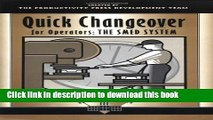 Read Quick Changeover for Operators Learning Package: Quick Changeover for Operators: The SMED