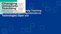 Read Changing University Teaching: Reflections on Creating Educational Technologies (Open and