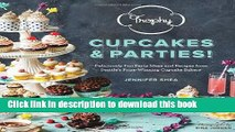 Download Trophy Cupcakes and Parties!: Deliciously Fun Party Ideas and Recipes from Seattle s