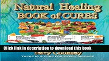 New] PDF Natural Healing - BOOK of CURES: There Is A Cure