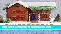 The Gingerbread Architect Recipes and Blueprints for Twelve Classic American Homes