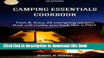 Read Camping Essentials Cookbook: Fast   Easy 25 camping recipes list that will make (DH Kitchen