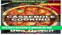 Read Casserole Cooking: 70 + Casserole Meals, Casseroles For Breakfast, Casserole Cookbook,