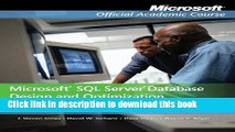 Read Microsoft SQL Server Database Design and Optimization: Microsoft Certified IT Professional -