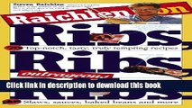 Download Raichlen on Ribs, Ribs, Outrageous Ribs  PDF Free