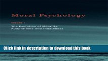 Read Moral Psychology, The Evolution of Morality: Adaptations and Innateness, Vol. 1  Ebook Free