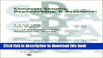 Read Computer Security, Dependability, and Assurance: From Needs to Solutions : Proceedings 7-0