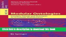 Read Modular Ontologies: Concepts, Theories and Techniques for Knowledge Modularization (Lecture