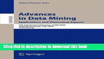 Read Advances in Data Mining. Applications and Theoretical Aspects: 9th Industrial Conference,