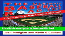 Read Book The Ultimate Baseball Road-Trip: A Fan s Guide to Major League Stadiums ebook textbooks