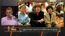 Clay Travis - Pat Summitt is the single greatest college coach - 'The Herd'