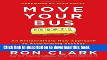 Download Move Your Bus: An Extraordinary New Approach to Accelerating Success in Work and Life