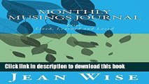 Read Monthly Musings Journal: Lists- lived, learned and loved (Healthy Spirituality Journals)