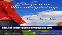 [Download] A Cheyenne Thanksgiving (The Sweet Cheyenne Quartet) (Volume 3)  Full EBook