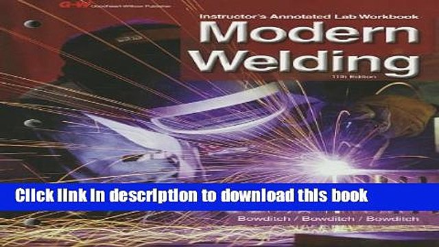 Download Modern Welding Instructor s Annotated Lab Workbook ebook textbooks